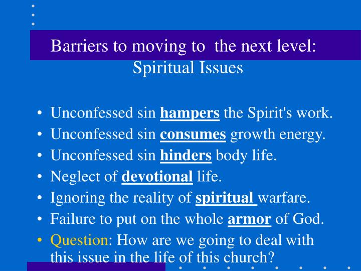 Barriers to moving to the next level spiritual issues