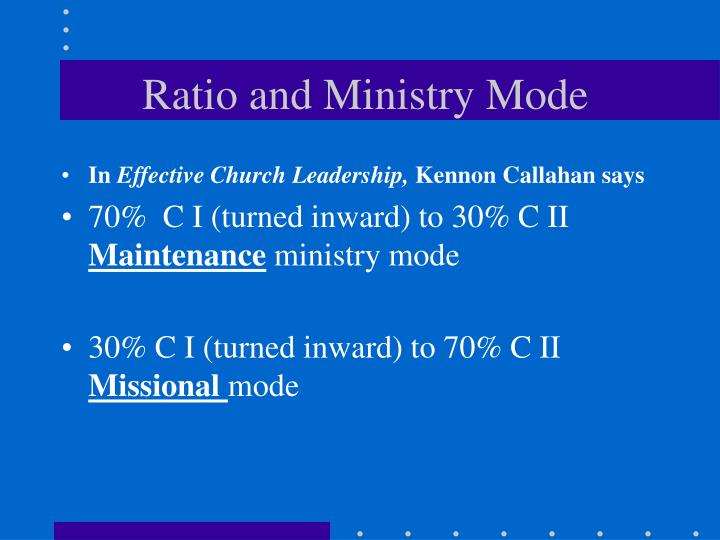 Ratio and Ministry Mode