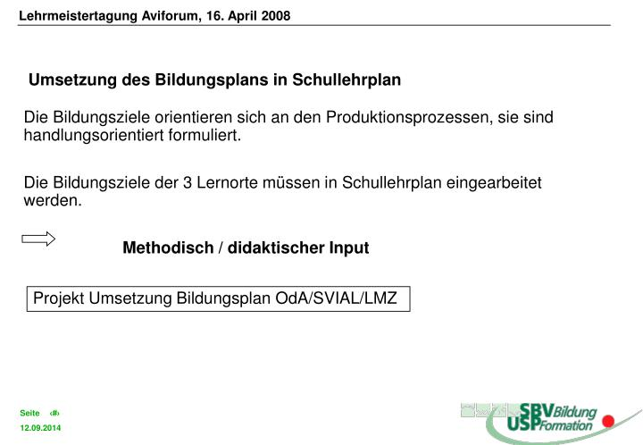 Lehrmeistertagung Aviforum, 16. April 2008