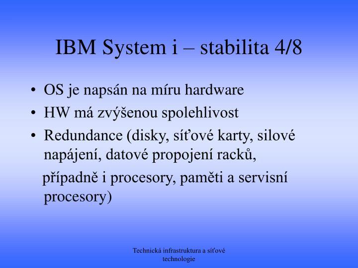 IBM System i – stabilita 4/8