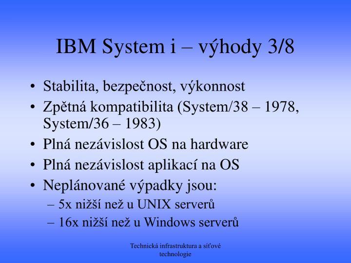 IBM System i – výhody 3/8