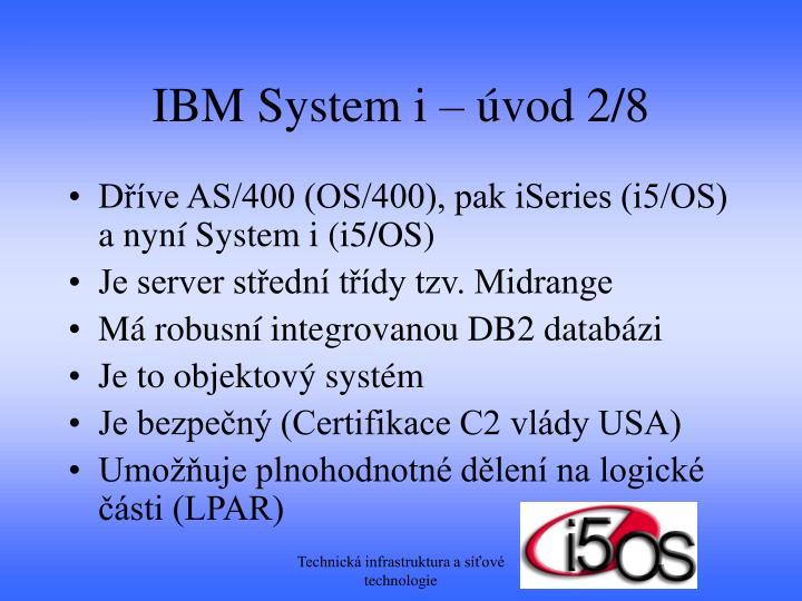 IBM System i – úvod 2/8