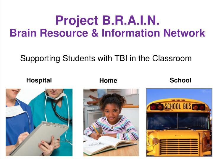 Project b r a i n brain resource information network
