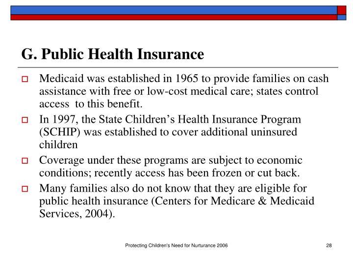 G. Public Health Insurance