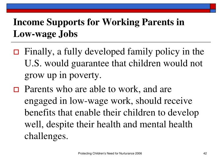 Income Supports for Working Parents in Low-wage Jobs
