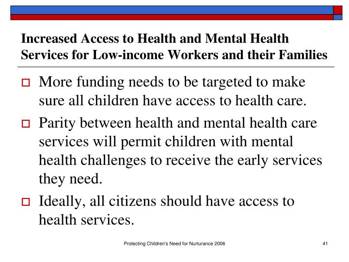 Increased Access to Health and Mental Health Services for Low-income Workers and their Families