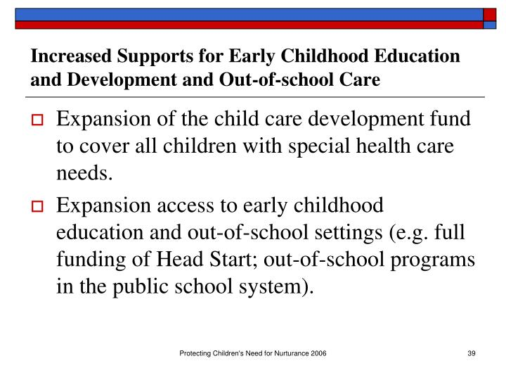 Increased Supports for Early Childhood Education and Development and Out-of-school Care