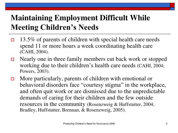 Maintaining Employment Difficult While Meeting Children's Needs