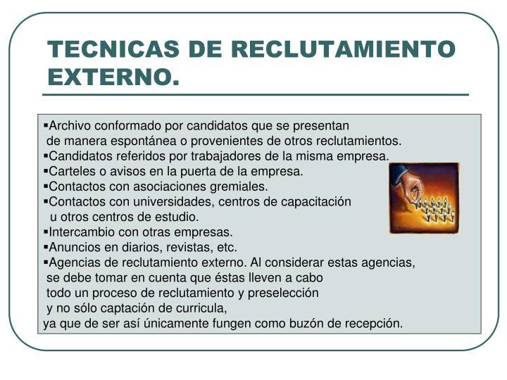 TECNICAS DE RECLUTAMIENTO EXTERNO.