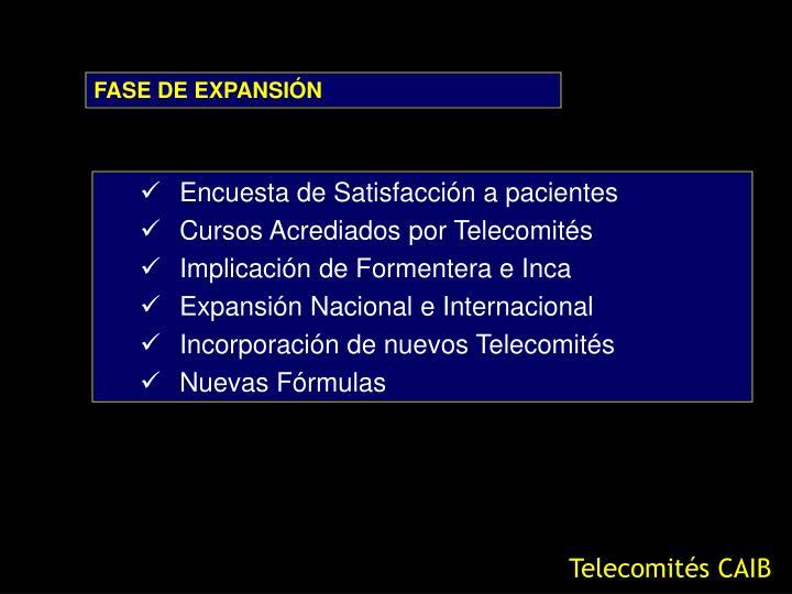 FASE DE EXPANSIÓN