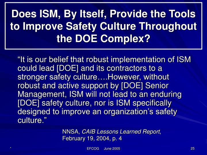 Does ISM, By Itself, Provide the Tools