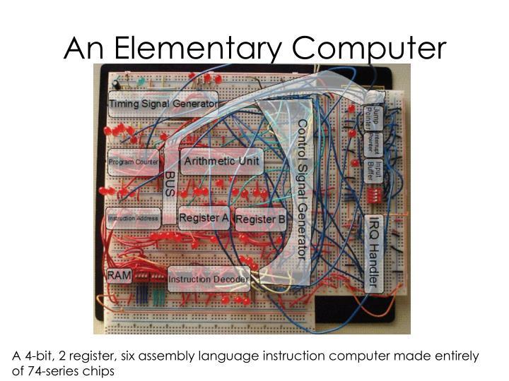 An Elementary Computer