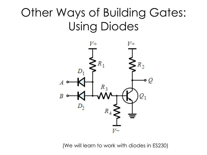 Other Ways of Building Gates: Using Diodes