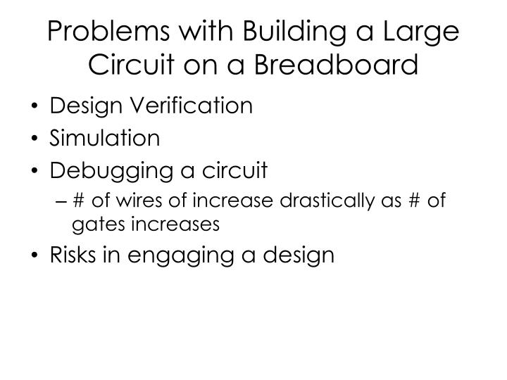 Problems with Building a Large Circuit on a Breadboard