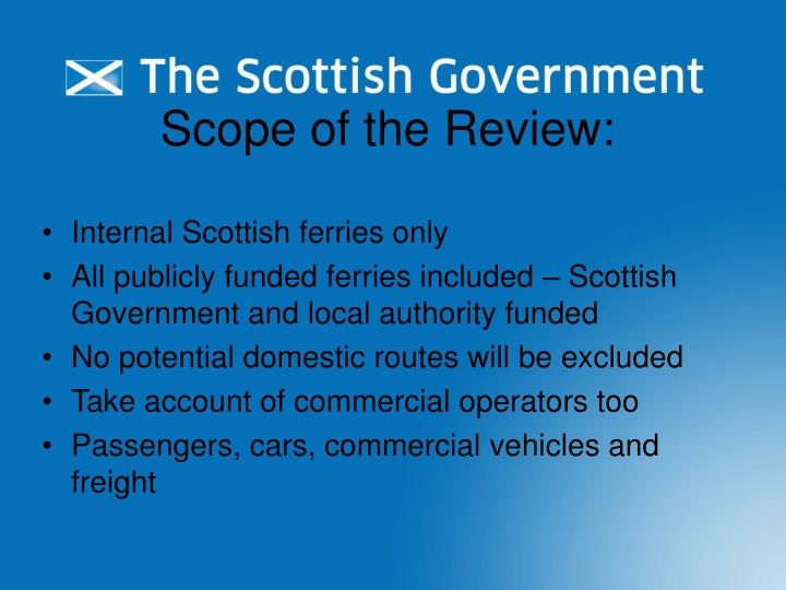 Scope of the Review:
