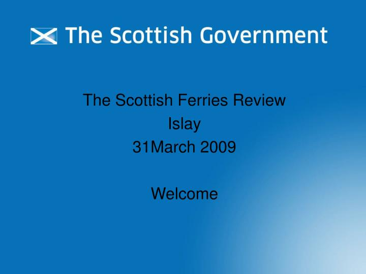 the scottish ferries review islay 31march 2009 welcome