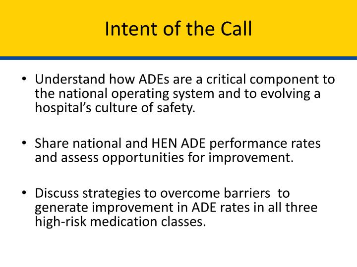 Intent of the Call