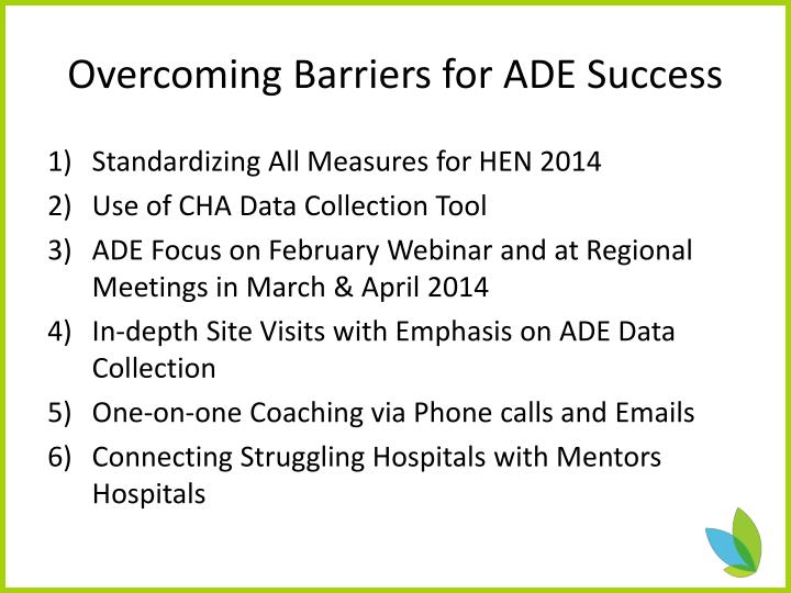 Overcoming Barriers for ADE Success