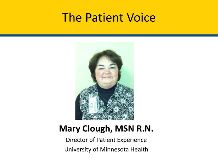 The Patient Voice