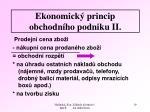 ekonomick princip obchodn ho podniku ii