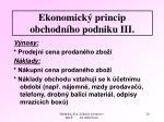 ekonomick princip obchodn ho podniku iii