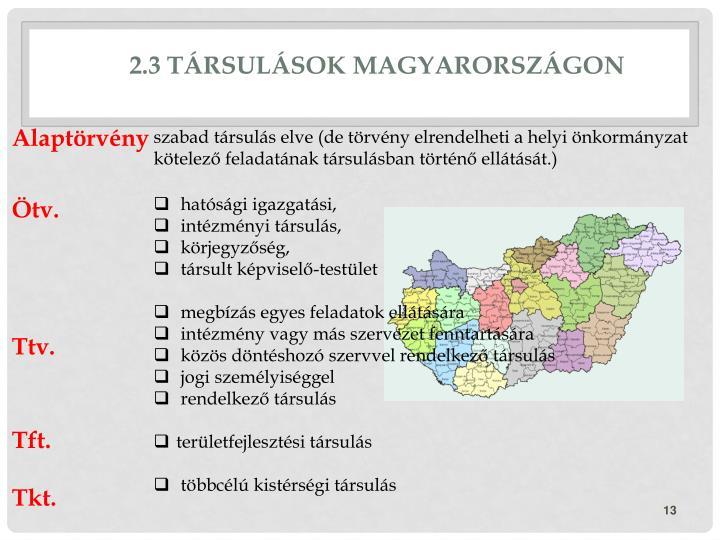 2.3 Társulások Magyarországon