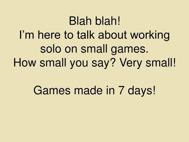 Blah blah!