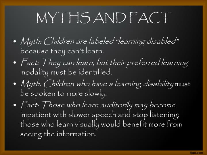 MYTHS AND FACT