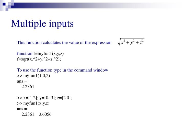 Multiple inputs