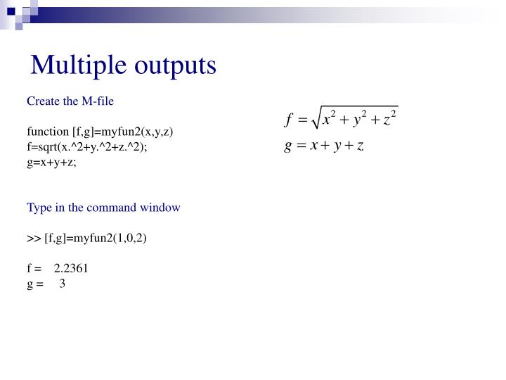 Multiple outputs
