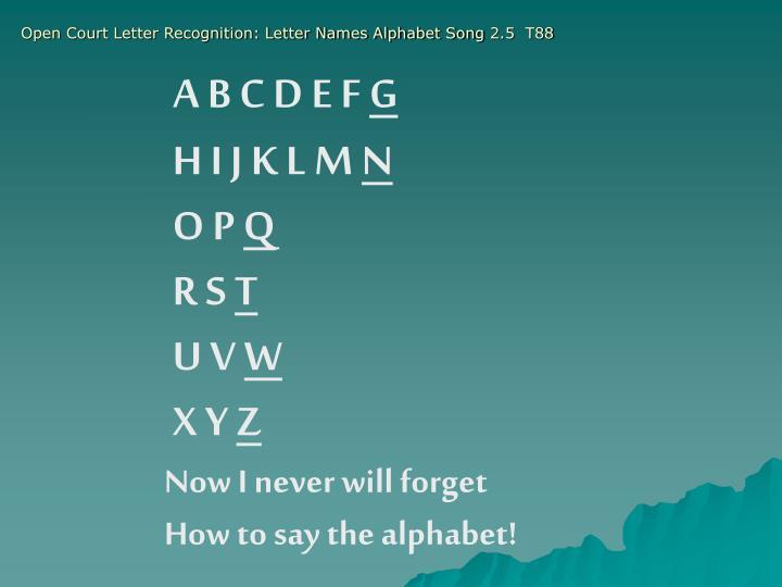 Open Court Letter Recognition: Letter Names Alphabet Song 2.5  T88