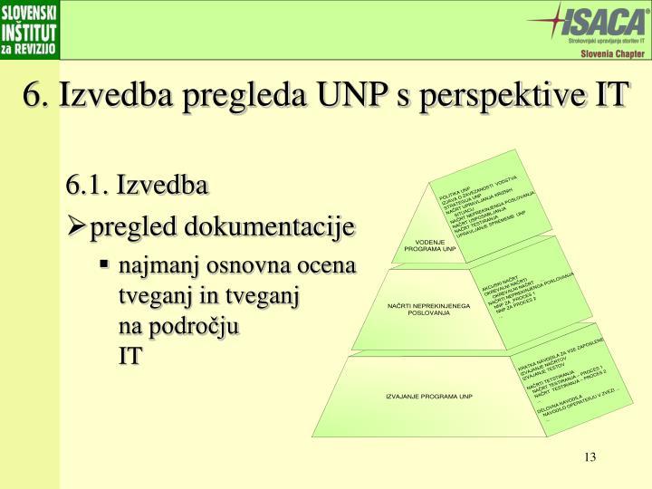 6. Izvedba pregleda UNP s perspektive IT
