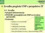 6 izvedba pregleda unp s perspektive it2