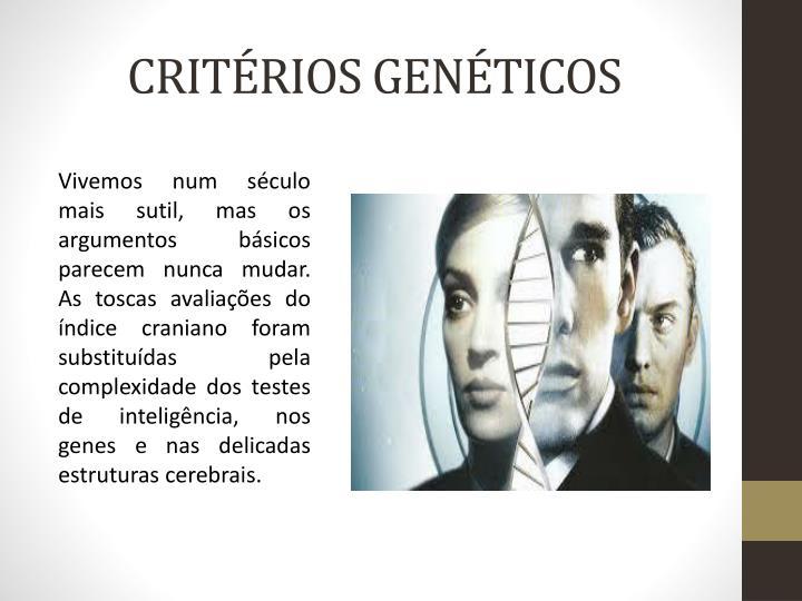 CRITÉRIOS GENÉTICOS
