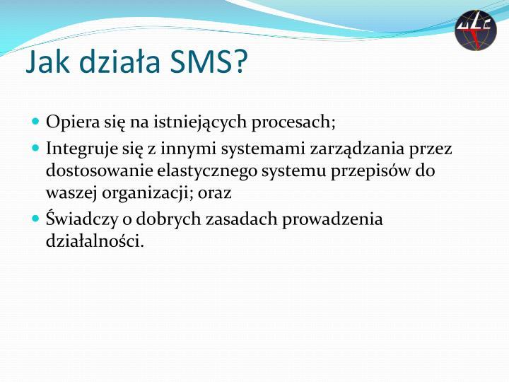 Jak działa SMS?