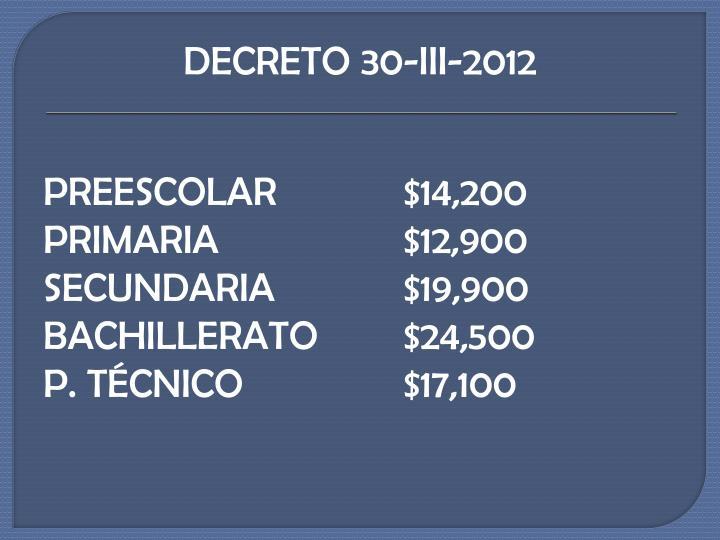 DECRETO 30-III-2012