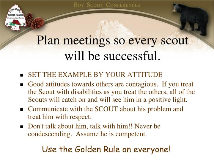 Plan meetings so every scout will be successful.