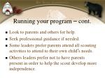 running your program cont