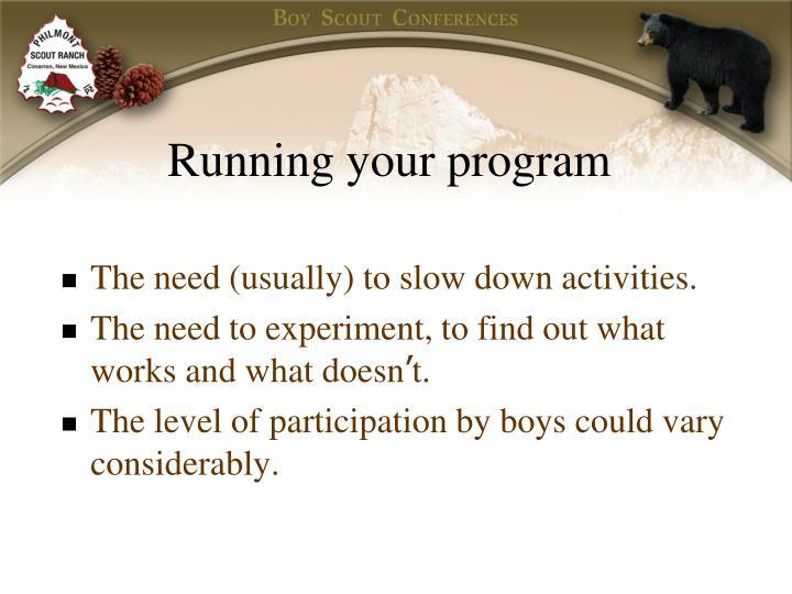 Running your program