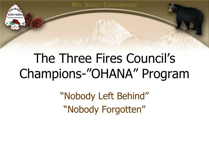 "The Three Fires Council's Champions-""OHANA"" Program"