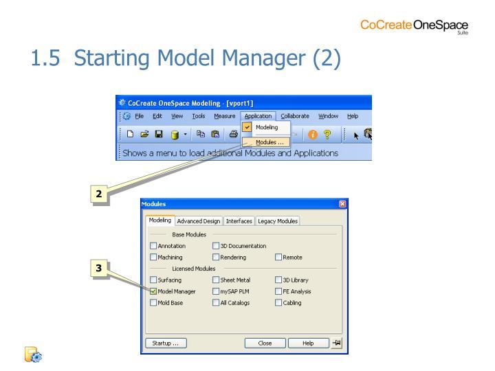 1.5  Starting Model Manager (2)