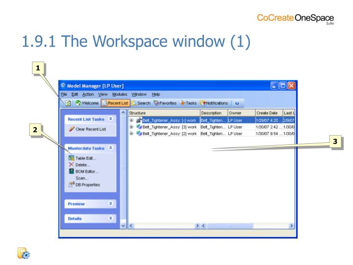 1.9.1 The Workspace window (1)
