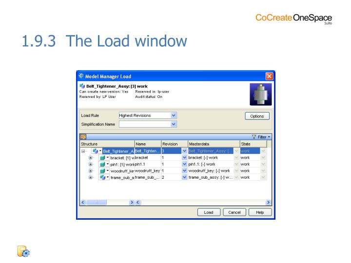 1.9.3  The Load window