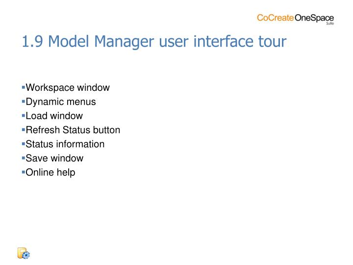 1.9 Model Manager user interface tour