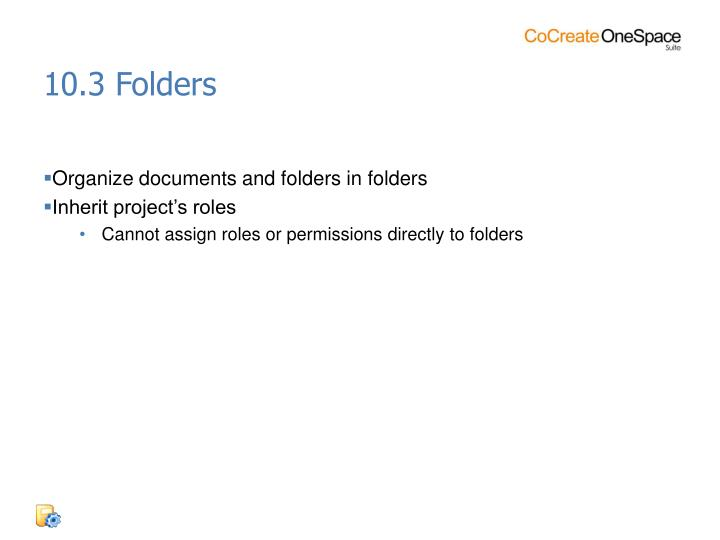10.3 Folders