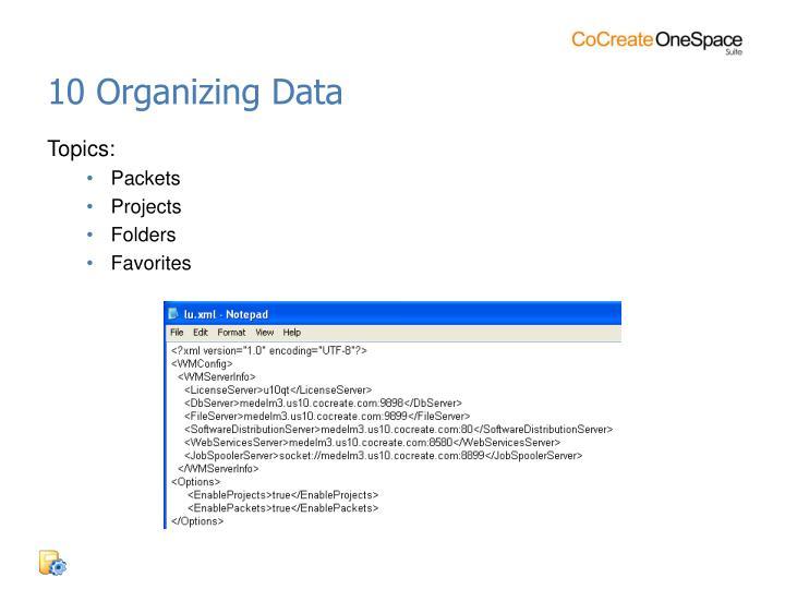 10 Organizing Data