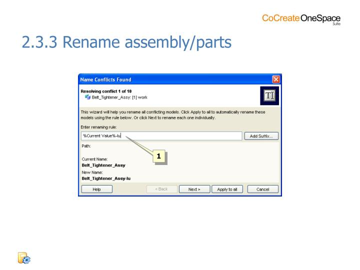 2.3.3 Rename assembly/parts