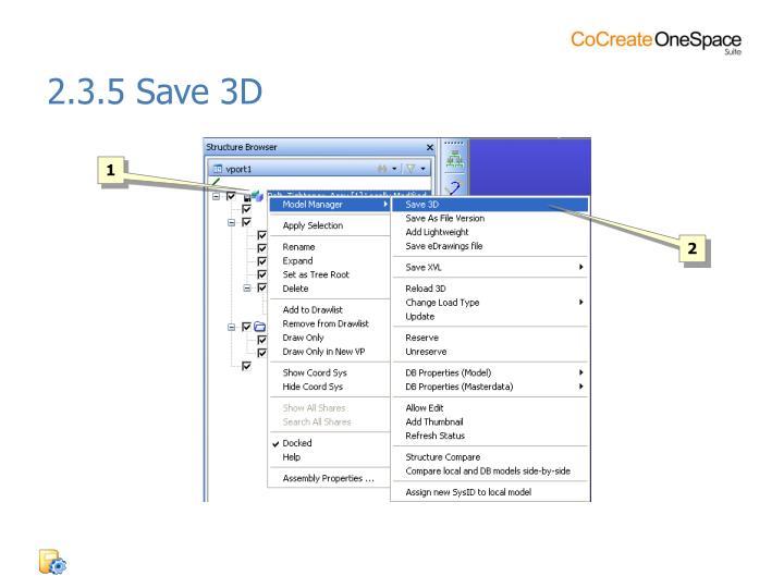 2.3.5 Save 3D