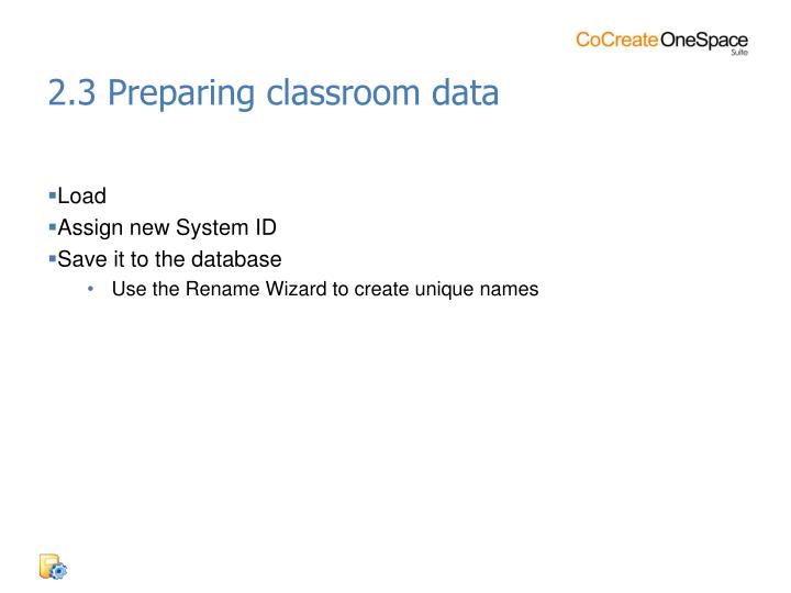 2.3 Preparing classroom data