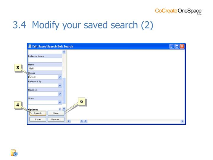 3.4  Modify your saved search (2)